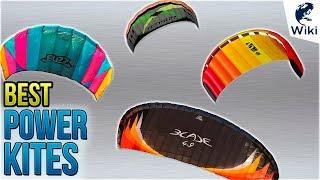 10 Best Power Kites 2018