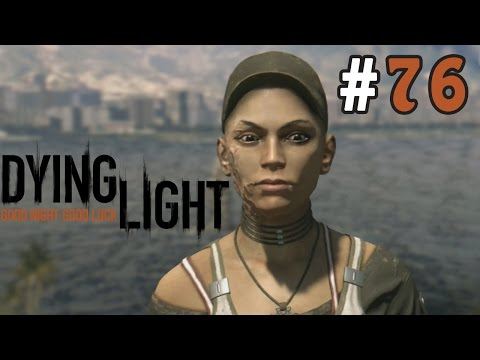 Dying Light Co-op Walkthrough / Gameplay Part 76 - Talking To Troy