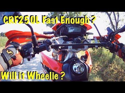 Honda CRF250L Fast Enough ? Will it Wheelie ? STOCK !