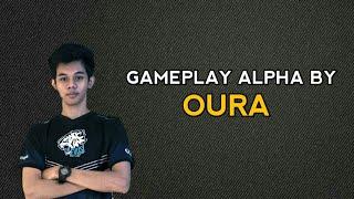 GAMEPLAY ALPHA BY OURA | DIJAMIN GG PARAH !!! + AUTO WIN & AUTO MVP !!!