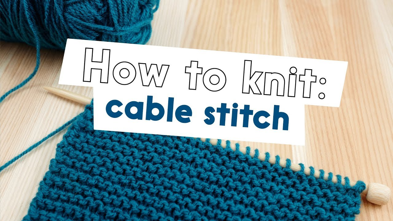 HOW TO CABLE STITCH (LEFT LEANING) | QUICK & EASY TUTORIAL - YouTube