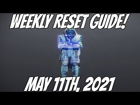 Weekly Reset Guide! May 11th, 2021 Destiny 2 Season of The Splicers |