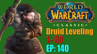 Let's Play: Classic World of Warcraft | Druid Leveling 1 to 60 | EP. 140 | Call to Arms 2