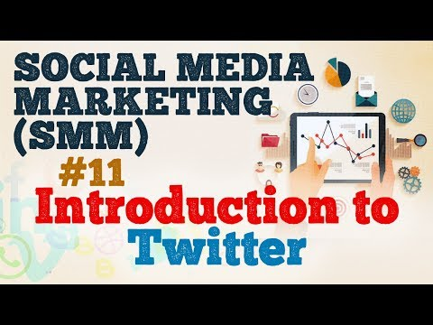 Introduction to Twitter - Social Media Marketing (SMM) - Startup Guide By Nayan Bheda