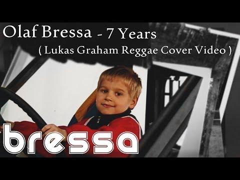 Olaf Bressa - 7 Years ( Lukas Graham Reggae Cover Video)
