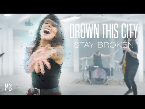 Смотреть клип Drown This City - Stay Broken