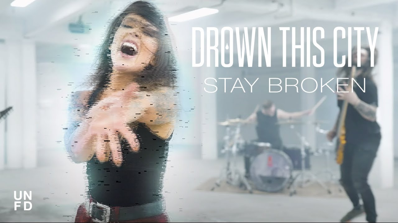 Drown This City - Stay Broken [Official Music Video]