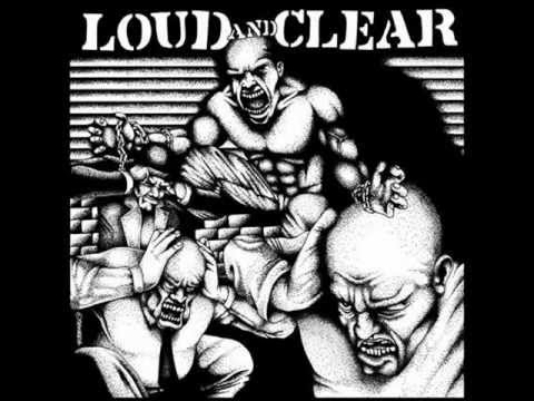 Loud And Clear - Full LP