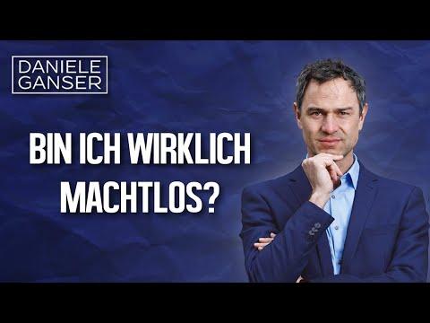 Dr. Daniele Ganser: Bin ich wirklich machtlos? (Onlinekurs)