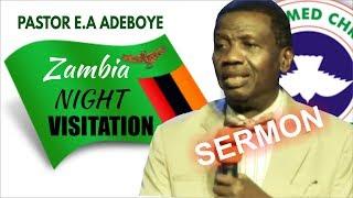 Pastor EA Adeboye Sermon  RCCG Zambia NIGHT OF VISITATION 2019