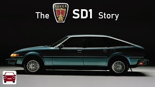 The Rover SD1 Story