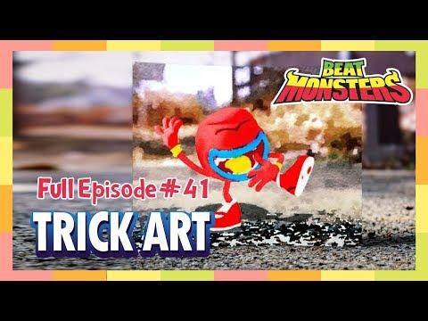 Beat Monsters Ep41 - Trick Art