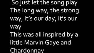 Big Sean - Marvin Gaye and Chardonnay [LYRICS ON SCREEN]