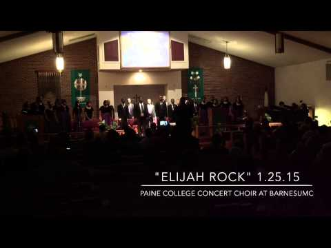 """Elijah Rock"" Paine College Concert Choir"