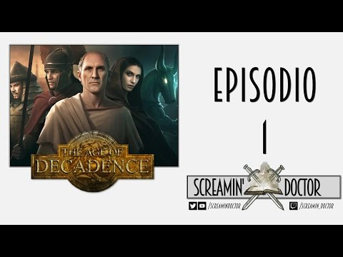 The Age of Decadence  - Episodio 1 ➫ Let's Play! ☞ Comentarios en Español ☜