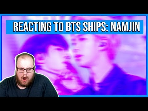 GAY GUY REACTION TO BTS SHIPS (INTRODUCTION TO BTS SHIPS & NAMJIN MOMENTS)