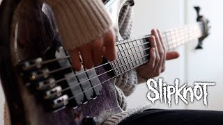 SlipKnoT - Psychosocial | Bass Cover