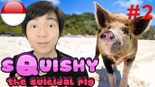 Oing Oing - Squishy the Suicidal Pig #2 - Indonesia PC Steam Gameplay