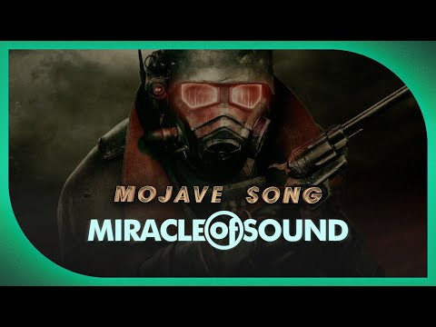 FALLOUT NEW VEGAS SONG - Mojave Song By Miracle Of Sound