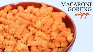 Cara Membuat Macaroni Goreng Crispy