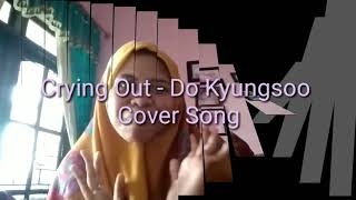 Crying Out - DO Kyungsoo Cover