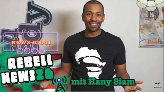 Rebell News #26 mit Hany Siam