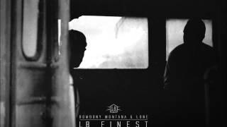 05. The true sound of hip hop - Bombony Montana & Lone [LB Finest]