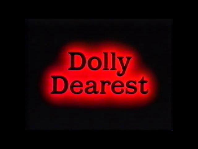 DOLLY DEAREST - (1991) Video Trailer