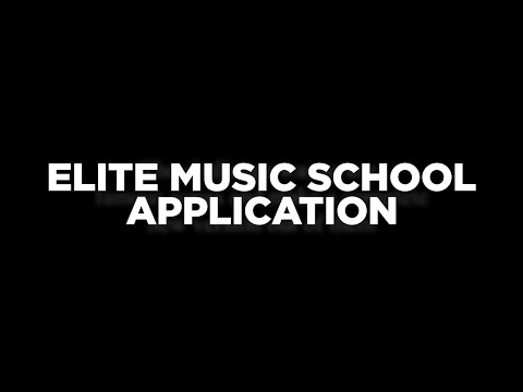 ELITE MUSIC SCHOOL APPLICATION | ACCEPTED