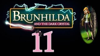 Brunhilda and the Dark Crystal - Ep11 - w/Wardfire