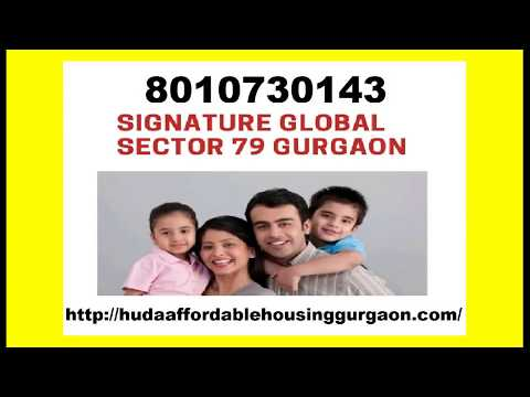 Signature Global Sector 79 Gurgaon- affordable housing project 8010730143