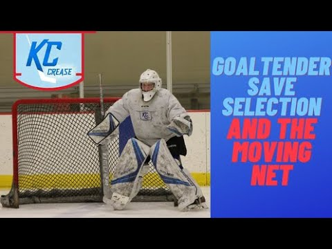Goaltender Save Selection & The Moving Net