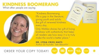 Kindness Boomerang: Praise for the Book #2