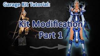 Garage Kit Tutorial: Figure Modification - The basics [RE-UPLOAD]