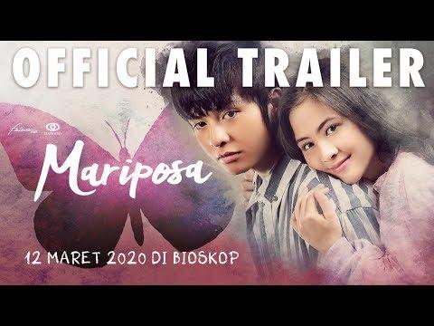 Mariposa Official Trailer : Tayang 12 Maret 2020 Di Seluruh Bioskop