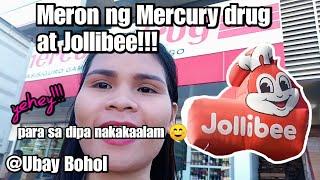MAY MERCURY  DRUG AT JOLLIBEE NA SA UBAY BOHOL Vlog