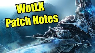 Re-Reading Wrath of the Lich King WoW Patch Notes
