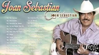 JOAN SEBASTIAN SUS MEJORES EXITOS  JOAN SEBASTIAN 30 GRANDES EXITOS