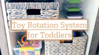 Toy Rotation System for Toddlers | Toddler Toy Organization Ideas | How to do Toddler Toy Rotation