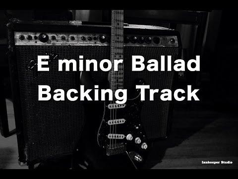 E Minor Ballad Backing track - 70 Bpm