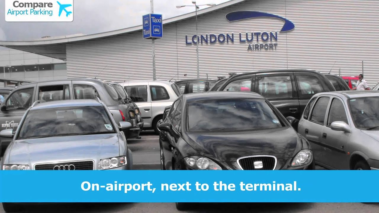 Luton Airport Parking Priority Parking Meet And Greet Youtube