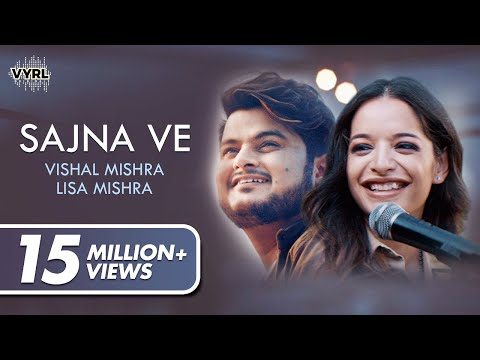 Download Lagu  Sajna Ve - Vishal Mishra | Lisa Mishra | VYRLOriginals Mp3 Free