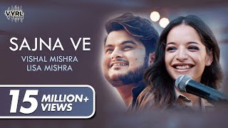 Sajna Ve (Official Video) - Vishal Mishra, Lisa Mishra | Latest Love Song 2020 | VYRLOriginals