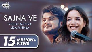 Download Sajna Ve - Vishal Mishra   Lisa Mishra   VYRLOriginals Mp3 and Videos