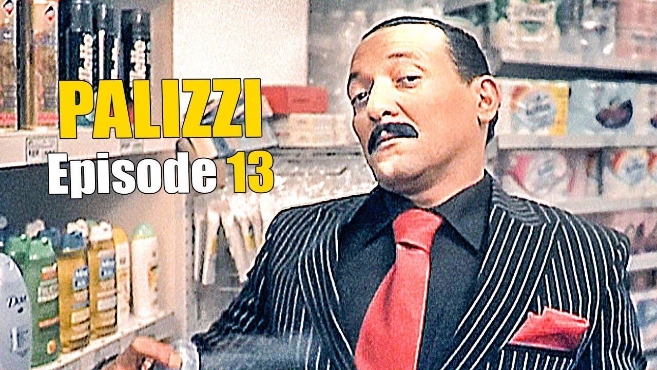 PALIZZI Episode 13