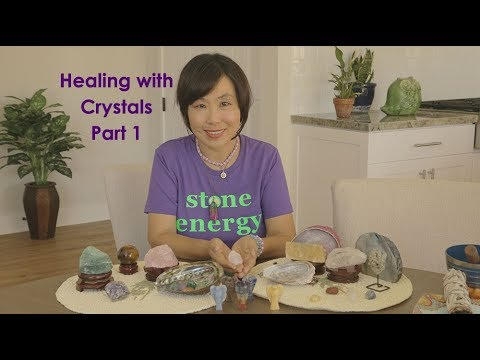Healing With Crystals Part 1