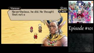 Let's Play Radiant Historia (3DS) #101 - Comb the Desert