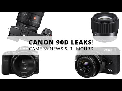 Canon 90D Leaks! Sony A6700 Announcement Rumored? | Camera News and Rumors