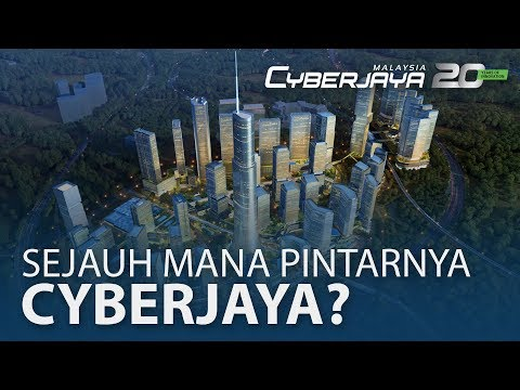 Sejauh Mana Pintarnya Cyberjaya?