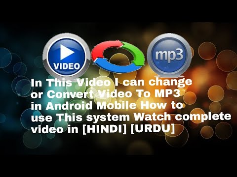 In This Video I Can Change Or Convert Video To MP3 In Android Mobile How To Use This [HINDI] [URDU]